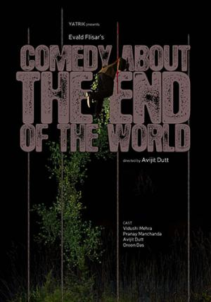 COMEDY ABOUT THE END OF THE WORLD